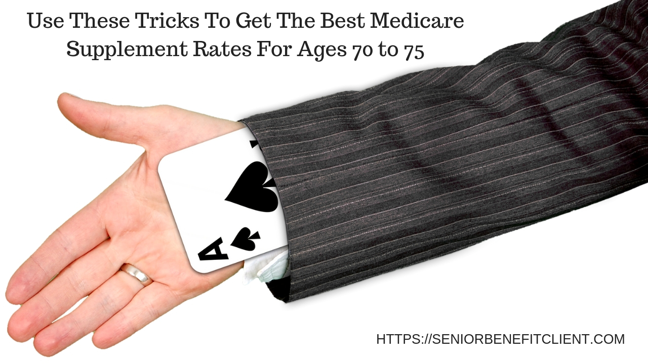 Best Medicare Supplement Rates For Ages 70 to 75