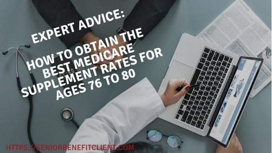Best Medicare Supplement Rates For Ages 76 to 80