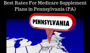 Best Rates For Medicare Supplement Plans in Pennsylvania (PA)