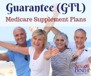 guarantee gtl medicare supplement plans