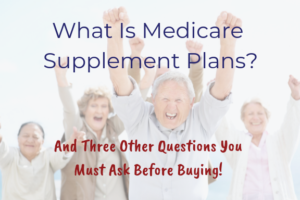 What Is Medicare Supplement Plans_