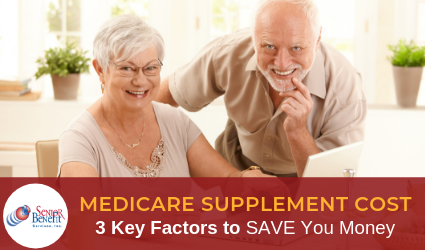 Medicare Supplement Cost - 3 Key Factors to Save You Money