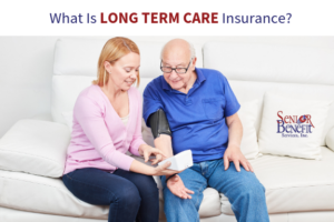 What Is Long Term Care Insurance_