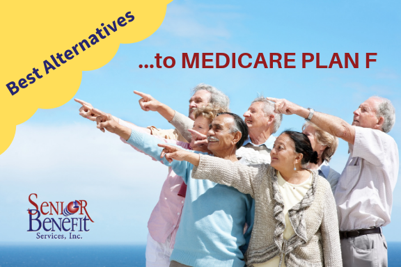 Best Alternatives To MEDICARE PLAN F AND PLAN C