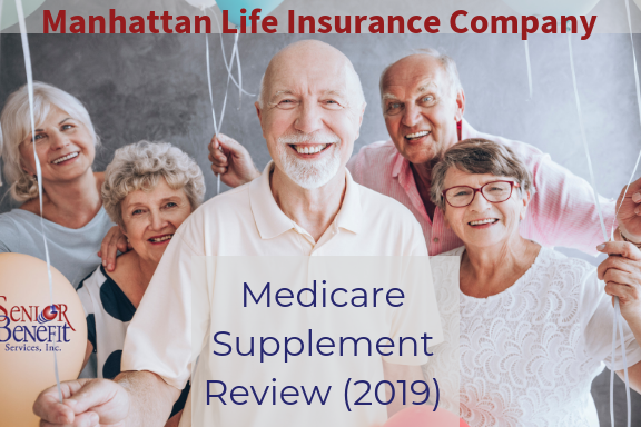 Manhattan Life Insurance Company Medicare Supplement Review (2019) (1)