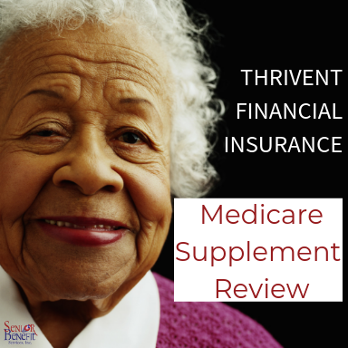 Thrivent Financial Insurance Medicare Supplement Review 2019