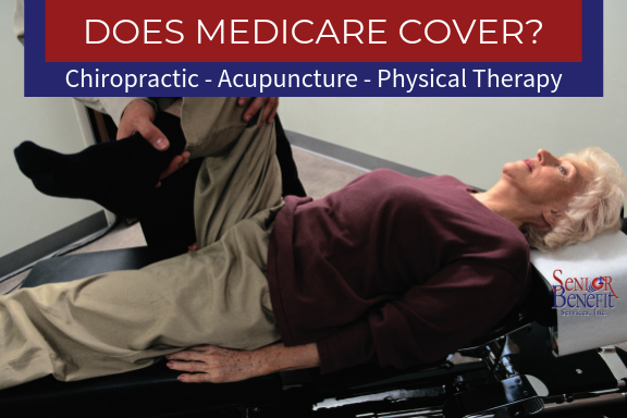 Does Medicare Cover Chiropractic, Acupuncture, And Physical Therapy_