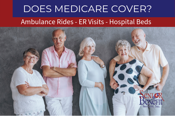 Does Medicare Cover_ Ambulance Rides - ER Visits - Hospital Beds